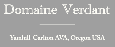 Domaine Verdant - Yamhill-Carlton AVA, Oregon USA
